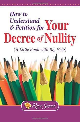 Understanding Your Decree of Nullity: A Little Book with Big Help