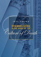 Evangelizing in the Midst of the Culture of Death