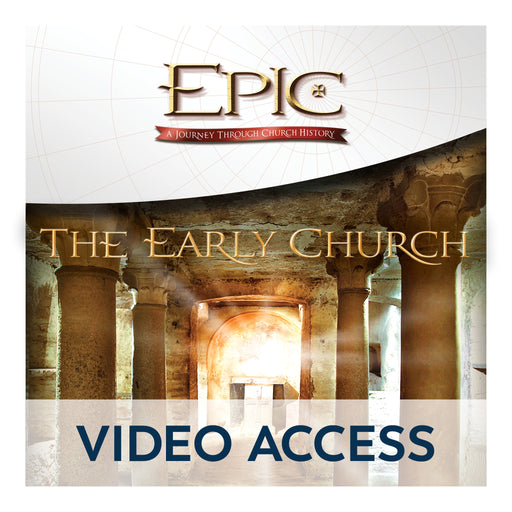 Epic: The Early Church [Online Video Access]