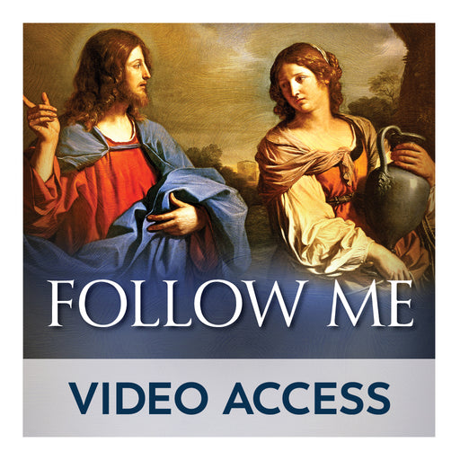 Follow Me: Meeting Jesus in the Gospel of John Bible [Online Video Access]