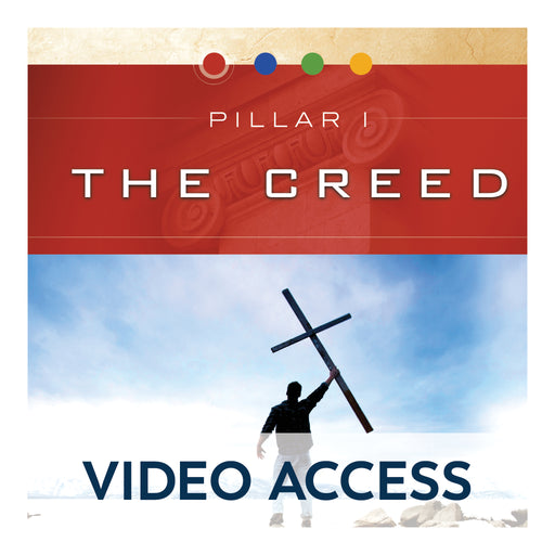 Pillar I: The Creed [Online Video Access]