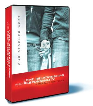Love, Relationships, and Responsibility: A Message for Teens