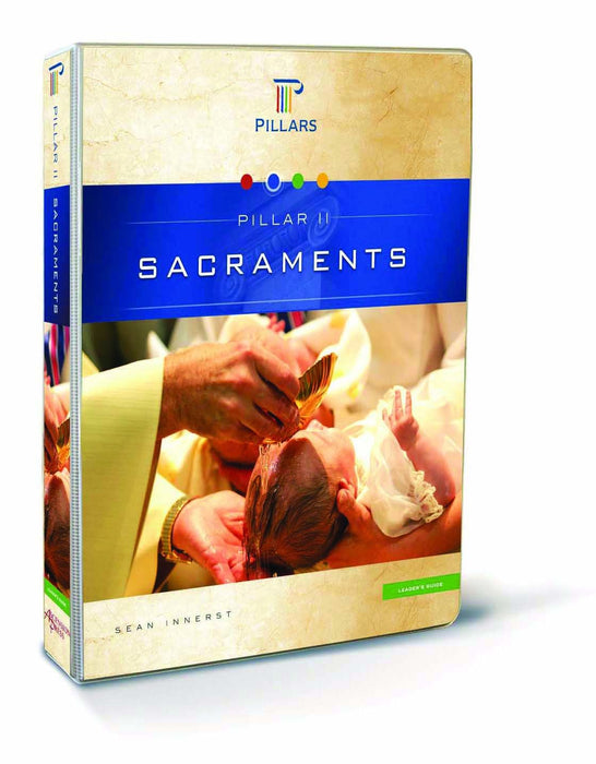 Pillar II: Sacraments, Leader Manual