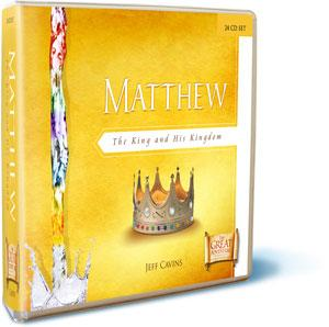 Matthew: The King and His Kingdom, CD Set
