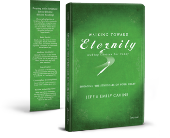 Walking Toward Eternity: Engaging the Struggles of Your Heart, Journal