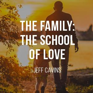 The Family: The School of Love