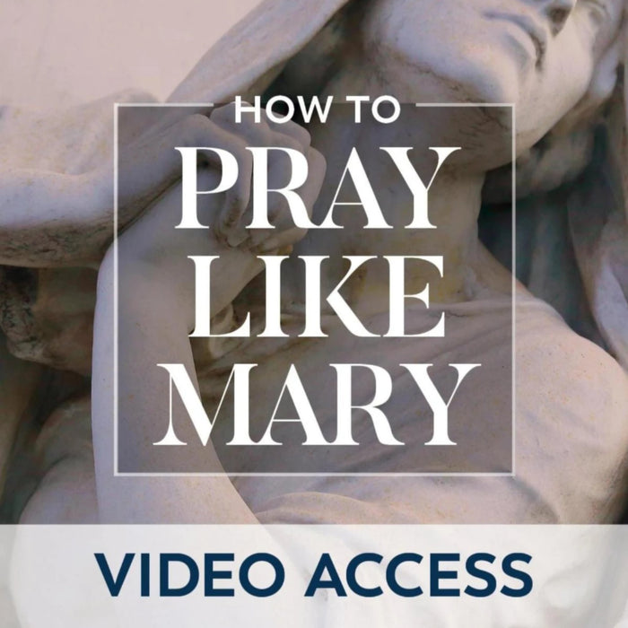 "The cover photo for the Catholic video series, How to Pray Like Mary by biblical expert Sonja Corbitt and Ascension, featuring a statue of Mary, the Blessed Mother with the words ""VIDEO ACCESS"" on top of it"