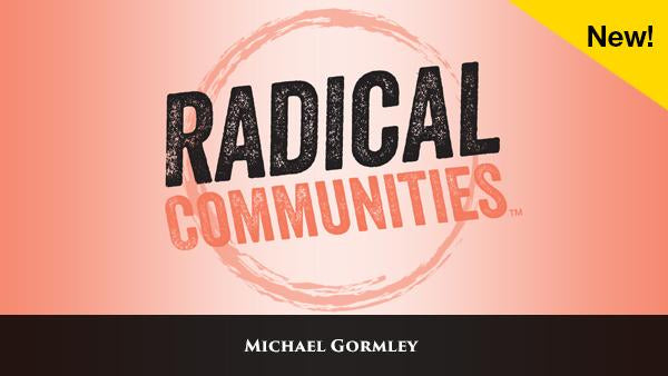 Radical Communities [Video Access]