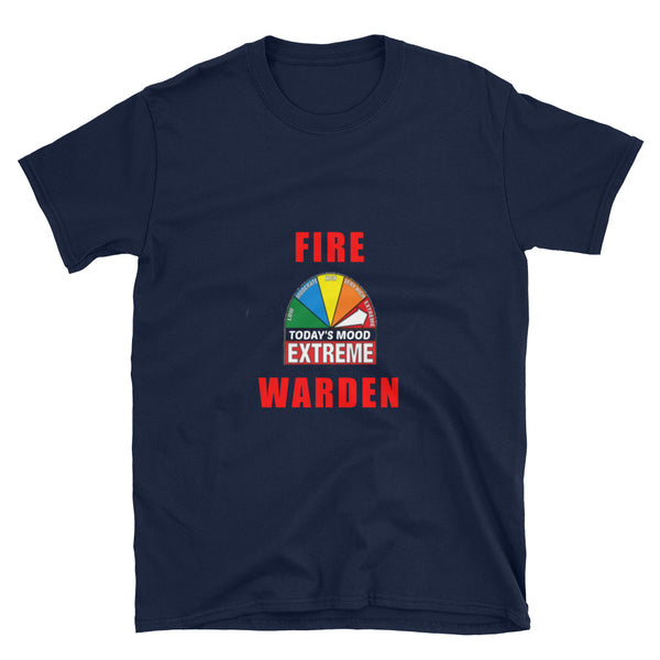 FIRE WARDEN EXTREME MOOD TODAY Firefighter Short-Sleeve Unisex T-Shirt, red
