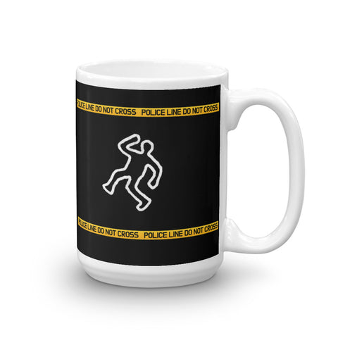 POLICE LINE DO NOT CROSS Mug, 15oz