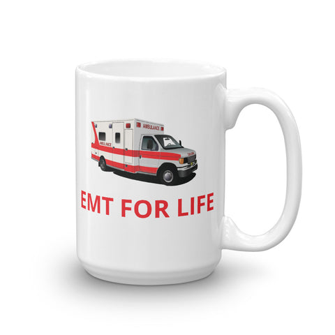 EMT FOR LIFE Mug, 15 oz, EMS Ambulance