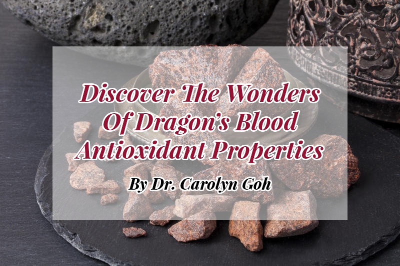 Discover The Wonders Of Dragon's Blood Super Antioxidant Properties