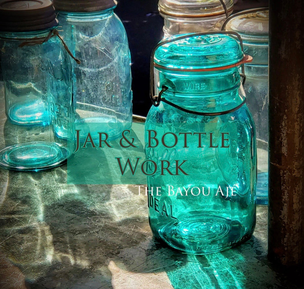 Jar & Bottle Work
