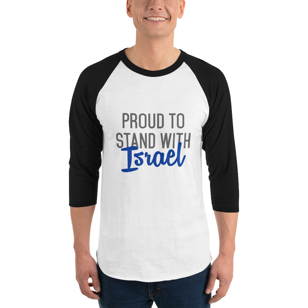 Proud to Stand With Israel 3/4 sleeve raglan shirt