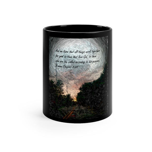 And we know. . . Romans Chapter 8:28 Black mug 11oz