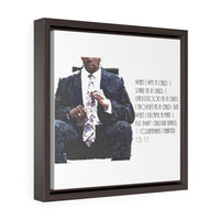When I was a child. . . 1 Corinthians Chapter 13:11 Square Framed Premium Gallery Wrap Canvas