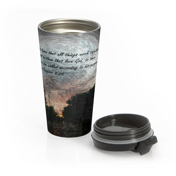 And we know. . . Romans Chapter 8:28 Stainless Steel Travel Mug