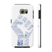 Be strong. . . Deuteronomy 31:6 Case Mate Tough Phone Cases