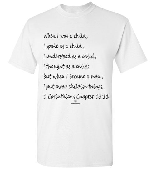 1 Corinthians Chapter 13:11 Gildan Short-Sleeve T-Shirt