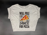 Will Pole Dance for Pizza