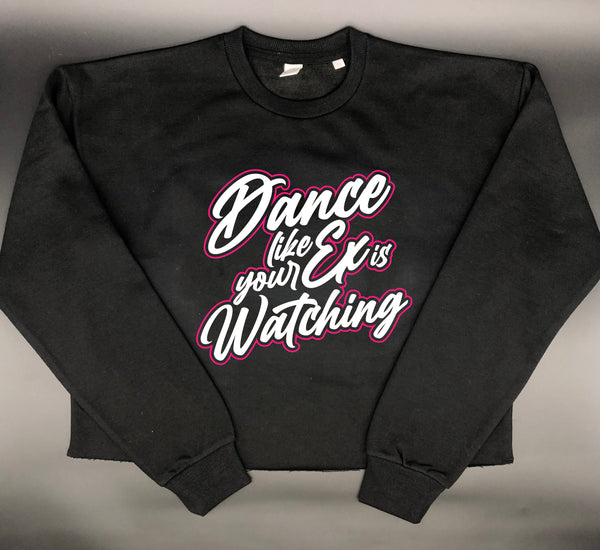 Dance like your ex is watching