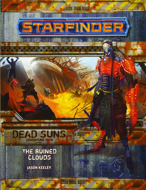 STARFINDERS ADVENTURE PATH #4 : THE RUINED CLOUDS