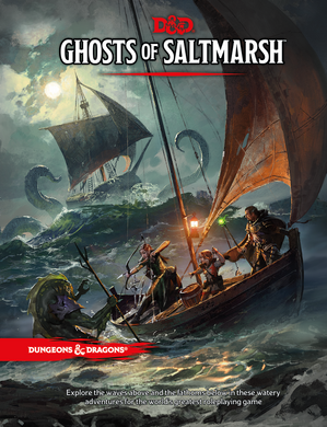 D&D 5.0 Ghosts of Saltmarsh