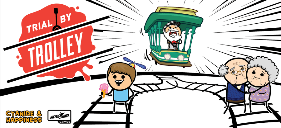 Trial by Trolley Cyanide & Happiness