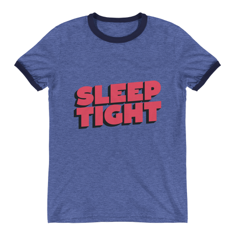 Sleep Tight T-Shirt