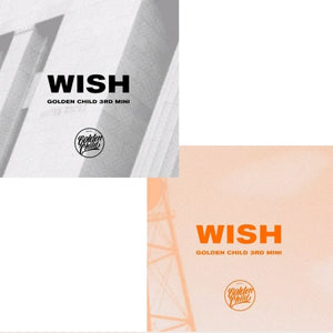 Golden child [Wish] 3.rd Mini Album