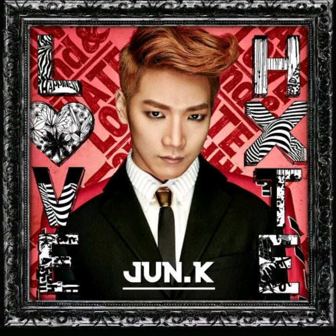 2PM Jun.K [Love & Hate] Japanese Solo Album