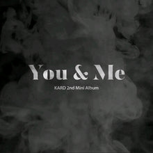 Laden Sie das Bild in den Galerie-Viewer, KARD [You & Me] 2.nd Mini Album