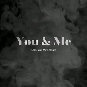 KARD [You & Me] 2.nd Mini Album
