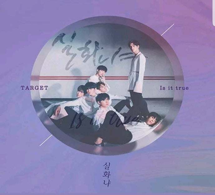 Target [Is it true] 1.st Single Album