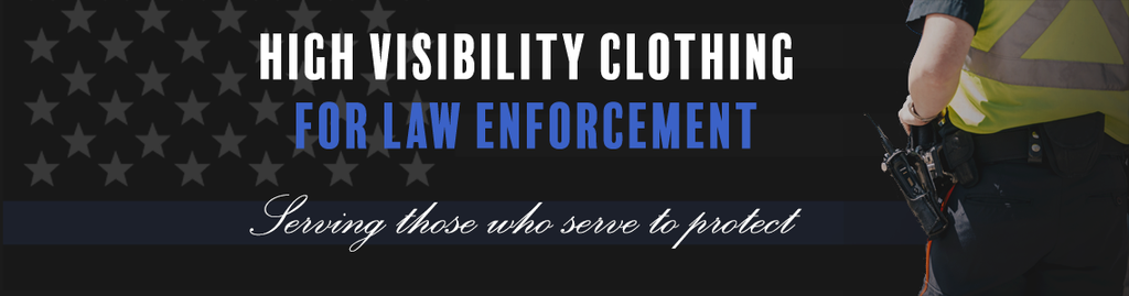 Law Enforcement High Visibility Clothing