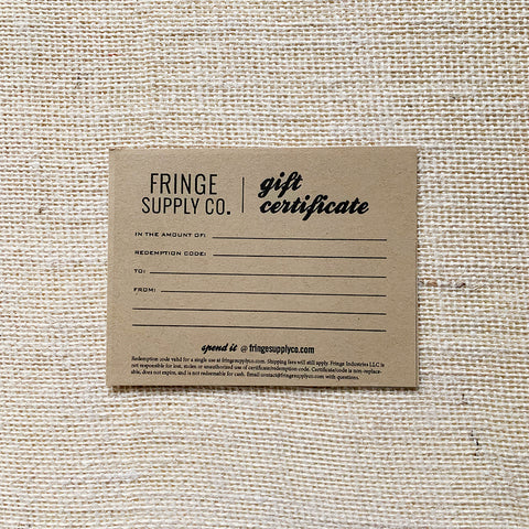 Fringe Supply Co. gift certificate (digital version)