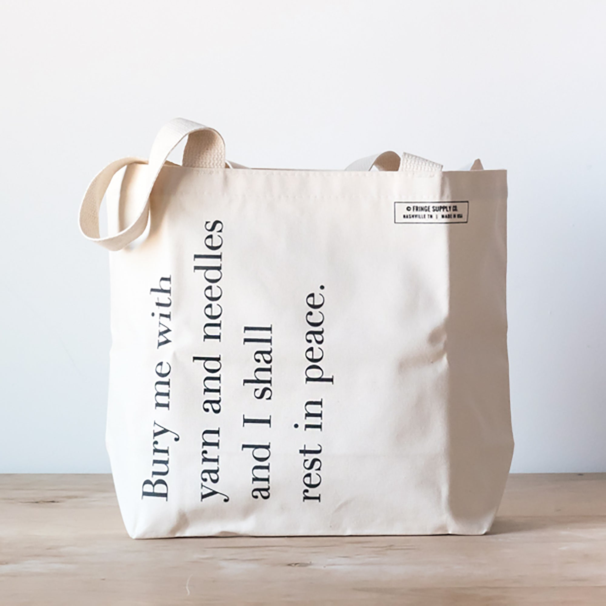 Bury Me with Yarn and Needles tote bag