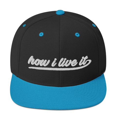 How I Live It Snapback Hat