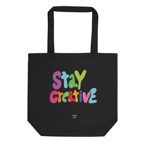 Stay Creative Eco Tote Bag