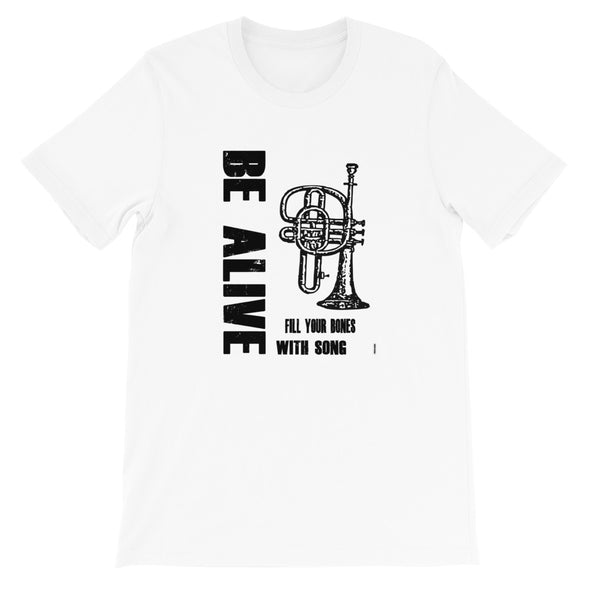 Be Alive 2 Short-Sleeve Unisex T-Shirt