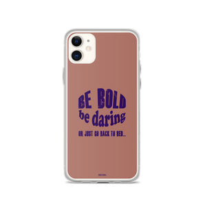 Be Bold Mauve iPhone Case