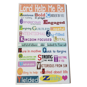 C&F Wooden Lord Help Me Be ABC Quote Plaque