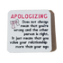C&F Wooden Quote Magnet - Apologizing