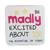 C&F Wooden Quote Magnet - Be Madly Excited