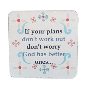 C&F Wooden Quote Magnet - If Your Plans Don't Work Out