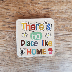 C&F Wooden Quote Magnet - There's No Place Like Home