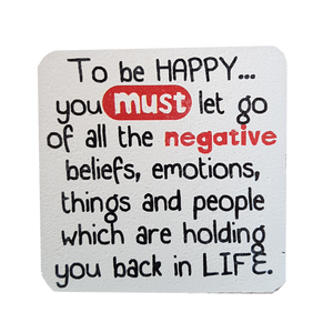 C&F Wooden Quote Magnet - To Be Happy You Must Let Go
