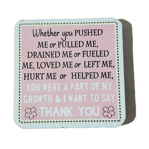 C&F Wooden Quote Magnet - Whether You Pushed Me or Pulled Me