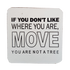 C&F Wooden Quote Magnet - You're Not A Tree