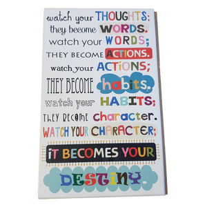 C&F Wooden Watch Your Thoughts Quote Plaque